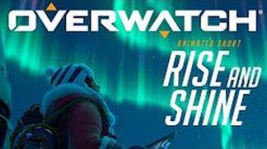 【今日観た動画】『オーバーウォッチ』吹替短編映像「Rise and Shine」